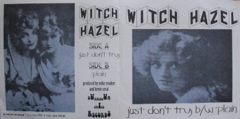 Witch Hazel 7″ Just Don't Try